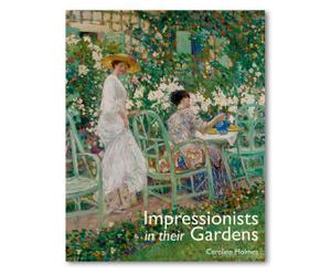 Libro \'Impressionists in their Gardens\'
