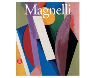 Alberto Magnelli. Da Firenze a Parigi