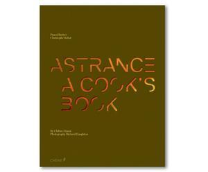 Koffietafelboek Astrance: A Cooks Book