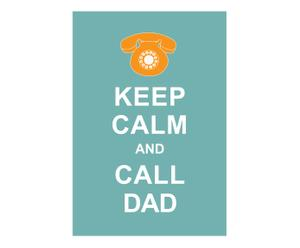 Affiche Keep Calm and call dad, blauw, wit, 42 x 30 cm