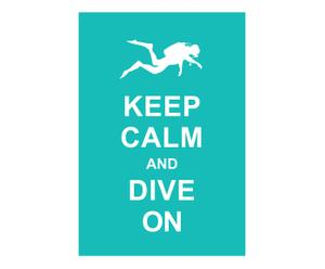 Affiche Keep Calm and dive on, blauw, wit, 42 x 30 cm