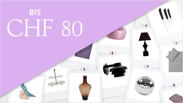 Alle Produkte bis CHF 80