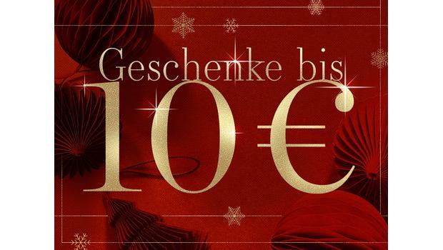 Geschenke bis 10 €