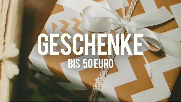 Geschenke bis 50 Euro