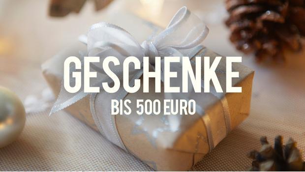 Geschenke bis 500 Euro