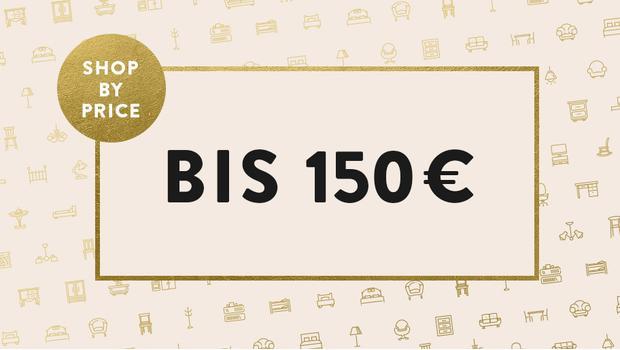 Wundervolles bis 150 Euro