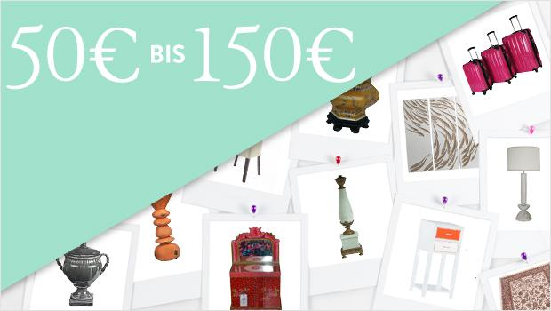 Alle Produkte von 50 bis 150 Euro