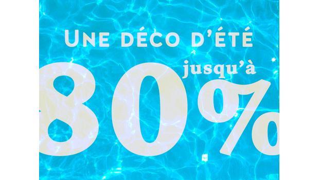 Une déco d'été jusqu'à -80%