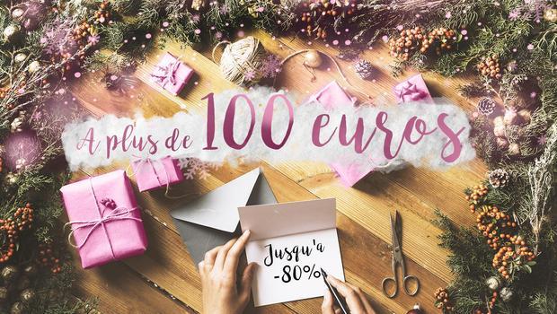 Cadeaux à plus de 100€