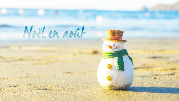 Noël en août !
