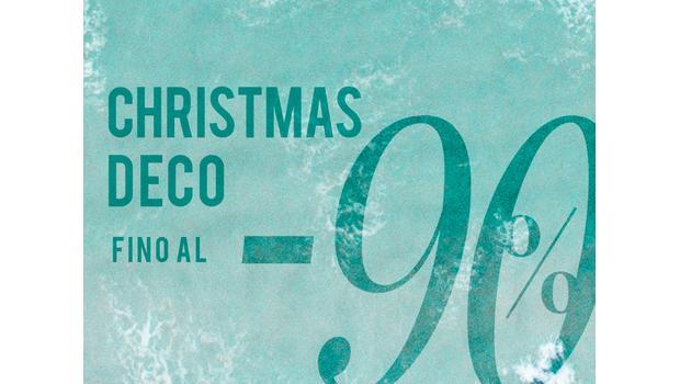 Christmas Deco fino al -90%