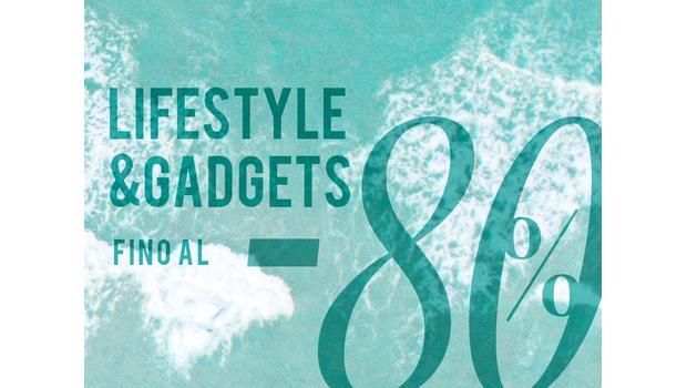 Lifestyle&Gadgets fino al -80%