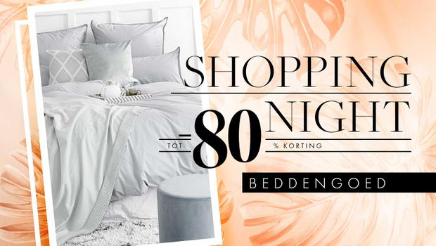 Shopping Night: beddengoed