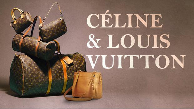 Céline, Louis Vuitton & Chanel
