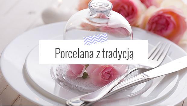 Porcelana z tradycją