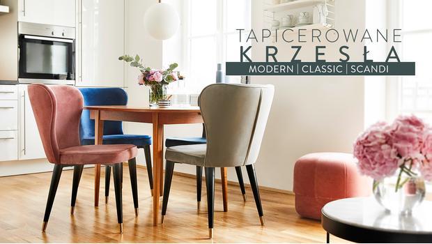 Kolekcja: tapicerowane krzesła