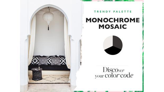 TREND: MONOCHROME MOSAIC