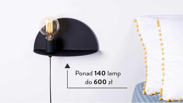 Ponad 140 lamp do 600 zł