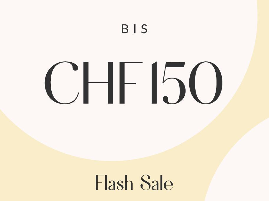 Alles bis CHF 150 entdecken