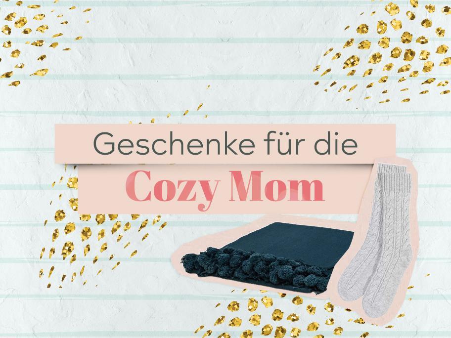 Geschenke für die Cozy Mom