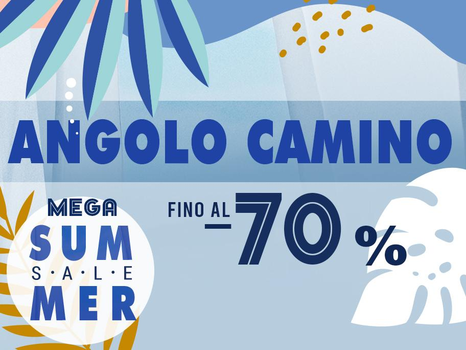 Angolo Camino fino al -70%