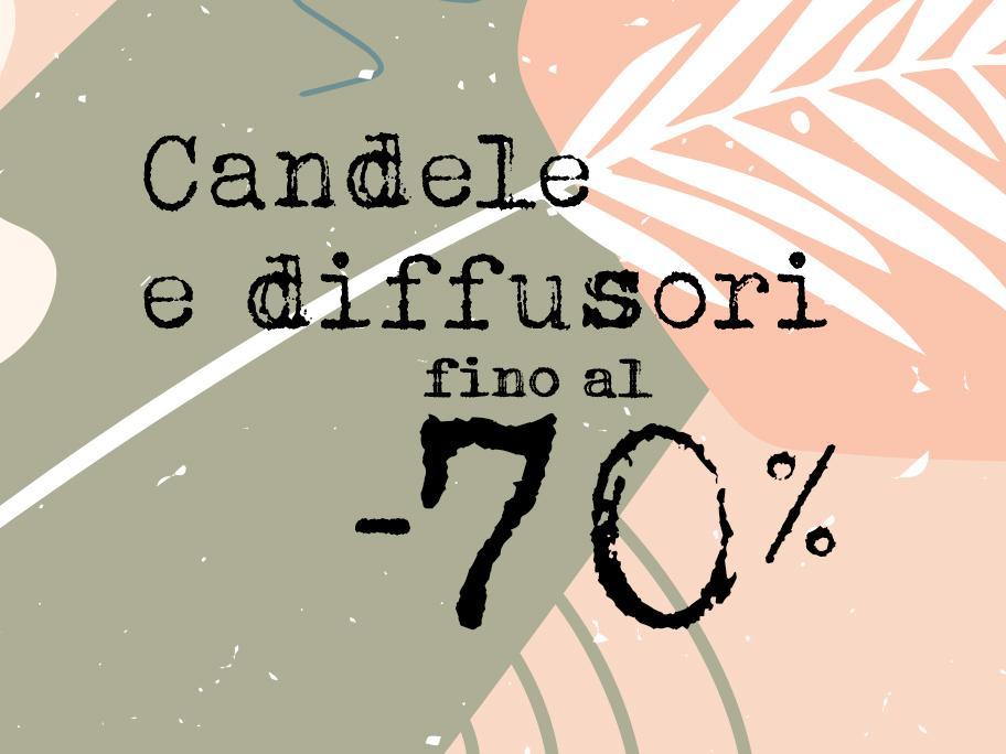 Candele&Diffusori fino al -70%