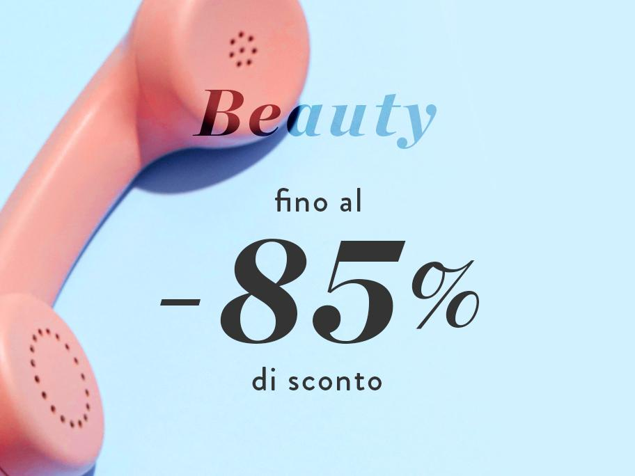 Beauty fino al -85%