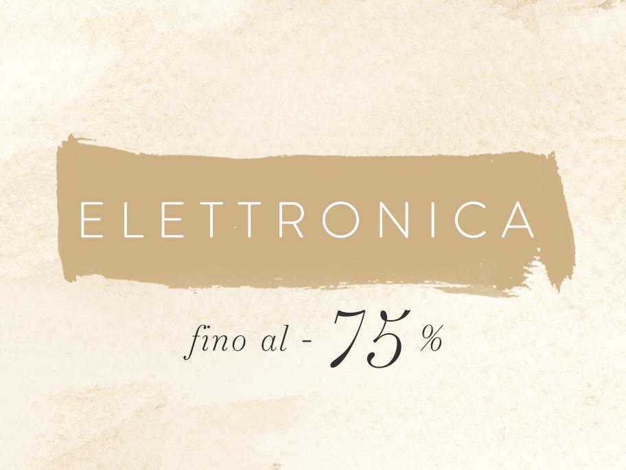 Elettronica fino al -75%