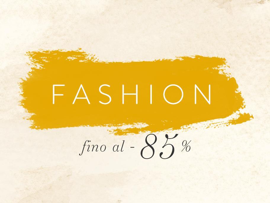 Fashion fino al -85%