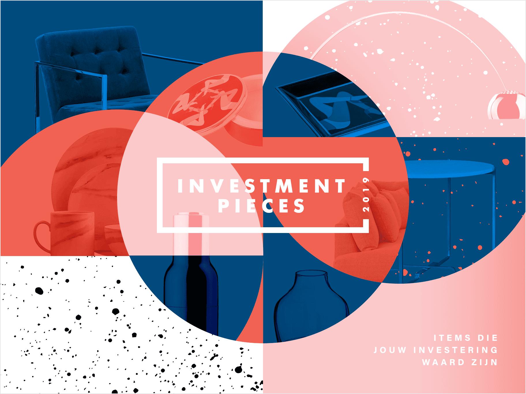 Investment pieces 2019