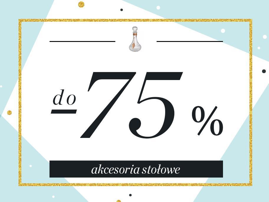Akcesoria stołowe do -75%