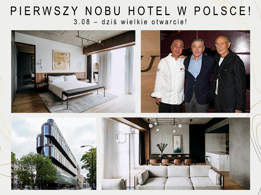 Inspirujący Nobu Hotel Warsaw