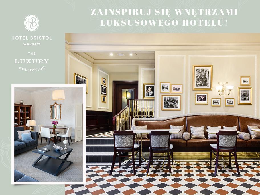 Wnętrza: Hotel Bristol, Warsaw