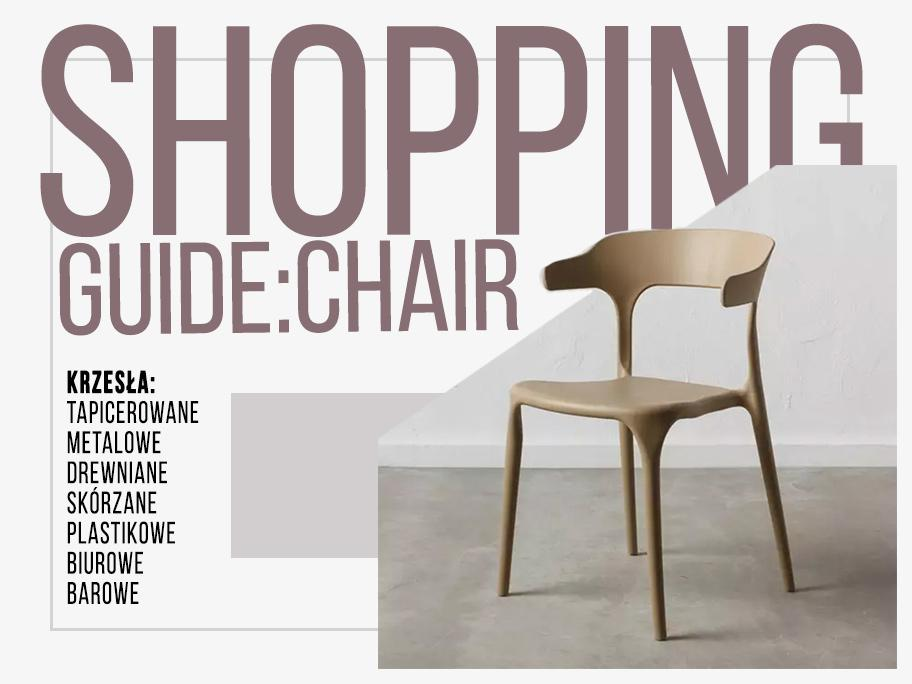 SHOPPING GUIDE: CHAIRS