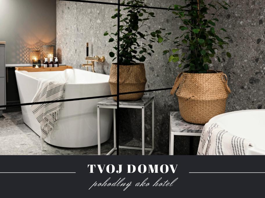 Kúpeľňa ako luxusné spa